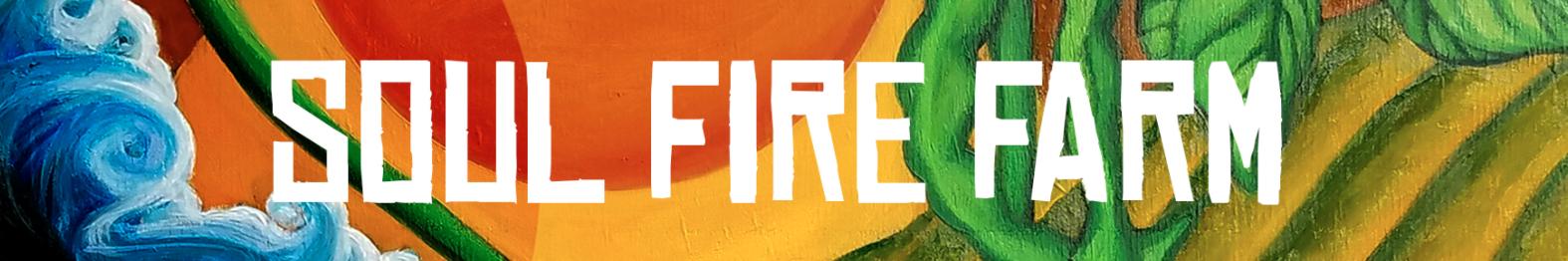 Soul Fire Farm banner